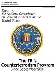This is a graphic of the FBI Seal, U.S. Department of Justice, Federal Bureau of Investigation, Report to the National Commission on Terrorist Attacks upon the United States, Counterterrorism Program Since September 2001