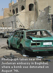 Photograph taken near the Jordanian embassy in Baghdad, where a bomb was detonated on August 7th.