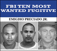 'Wanted' poster of fugitive Emigdio Preciado Jr.