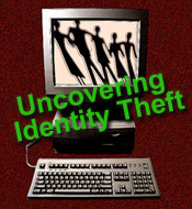 Uncovering Identity Theft graphic