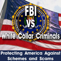 FBI vs. White Collar Criminals graphic